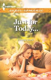 Just for Today by Emmie Dark