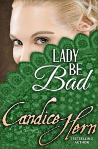 Lady Be Bad Candice Hern