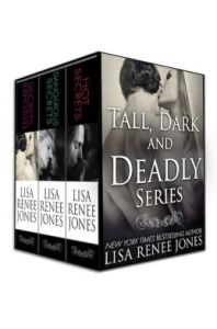 Tall Dark and Deadly Lisa Renee Jones