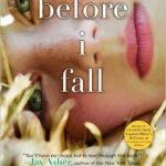 Before I Fall      by     Lauren Oliver