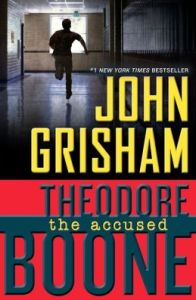 The Accused (Theodore Boone Series #3)      by     John Grisham