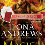 Magic Rises by Ilona Andrews, recommended by Amy