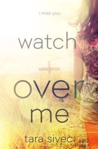 Watch Over Me by Tara Sivec,