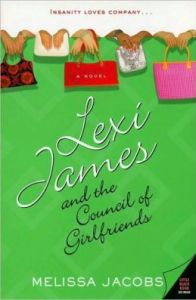Lexi James and the Council of Girlfriends by Melissa Jacobs