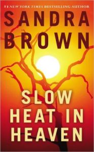 Slow Heat in Heaven by Sandra Brown
