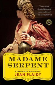 Madame Serpent: A Catherine de' Jean Plaidy