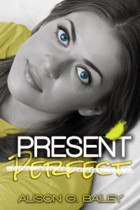 Present Perfect (Perfect #1) by Alison G. Bailey