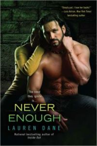 Never Enough (Brown Siblings Series #4) by Lauren Dane