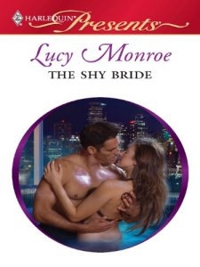 The Shy Bride (Harlequin) by Lucy Monroe