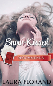 Snow Kissed Laura Florand