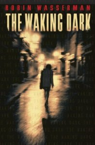the-waking-dark-wasserman