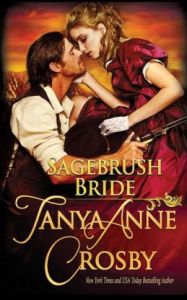 Sagebrush Bride      by     Tanya Anne Crosby