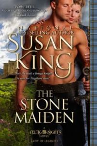 The Stone Maiden (The Celtic Nights Series, Book 1) by Susan King