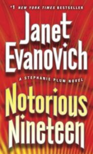 Notorious Nineteen (Stephanie Plum Series #19) by Janet Evanovich