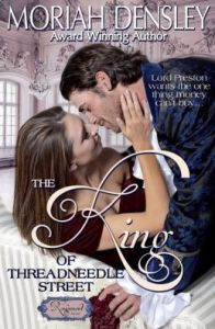 The King of Threadneedle Street by Moriah Densley