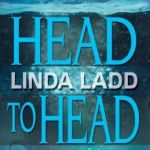 Head To Head by Linda Ladd