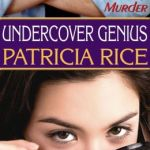 Undercover Genius by Patricia Rice