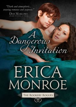 A Dangerous Invitation by Erica Monroe