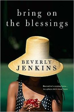 Bring on the Blessings (Blessings Series #1) by Beverly Jenkins