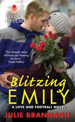 Blitzing Emily: A Love and Football Novel by Julie Brannagh