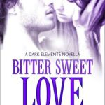 Bitter Sweet Love  by Jennifer L. Armentrout