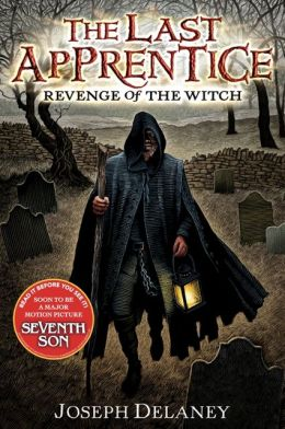 Revenge of the Witch (Last Apprentice Series #1) by Joseph Delaney, Patrick Arrasmith