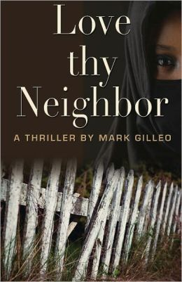 Love Thy Neighbor by Mark Gilleo