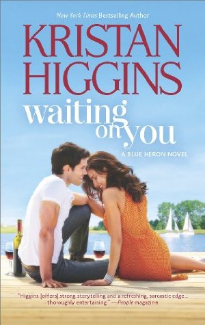 Waiting On You (Blue Heron Book 3)  by Kristan Higgins