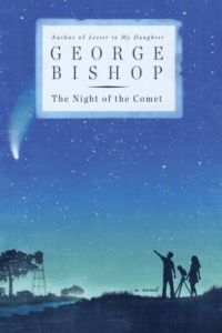 The Night of the Comet by George Bishop