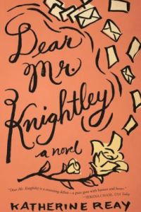 Dear Mr. Knightley by Katherine Reay