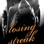 Losing Streak (The Lane #2) by Kristine Wyllys