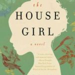 The House Girl by Tara Conklin
