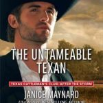 The Untameable Texan by Janice Maynard
