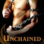 Unchained by Caris Roane
