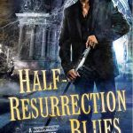 half-resurrection-blues-older