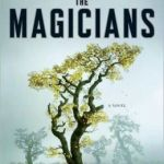 The Magicians (Magicians Series #1) by Lev Grossman