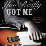 You Really Got Me (Rock Star Romance #1) by Erika Kelly