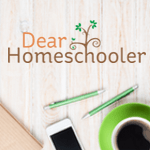 Dear Homeschooler