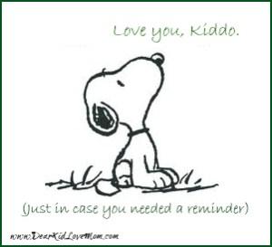 Love you kiddo