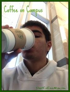 Coffee on Campus DearKidLoveMom.com