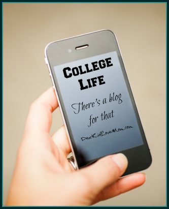 College life--there's a blog for that DearKidLoveMom.com