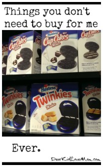 Twinkie Maker: Things You Don't Have to Buy For Me. Ever. DearKidLoveMom.com