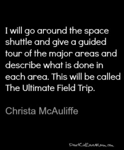 Ultimate Field Trip Christa McAuliffe DearKidLoveMom.com