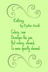 Celery by Ogden Nash DearKidLoveMom.com