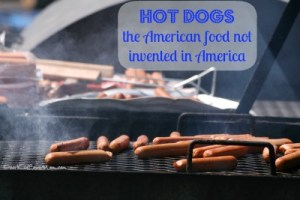 Hot Dogs: The Great American Food DearKidLoveMom.com