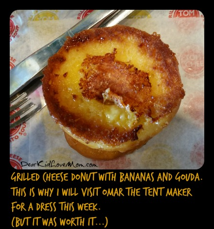 Grilled Cheese Donut with Bananas and Gouda at Tom + Chee. DearKidLoveMom.comDear Ki