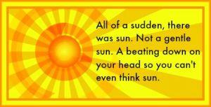 All of a sudden, there was sun. DearKidLoveMom.com