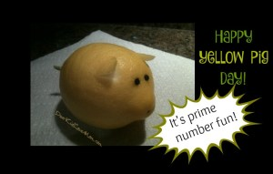 Happy Yellow Pig Day! (Yes, it's a thing, and yes you should read about it.) DearKidLoveMom.com