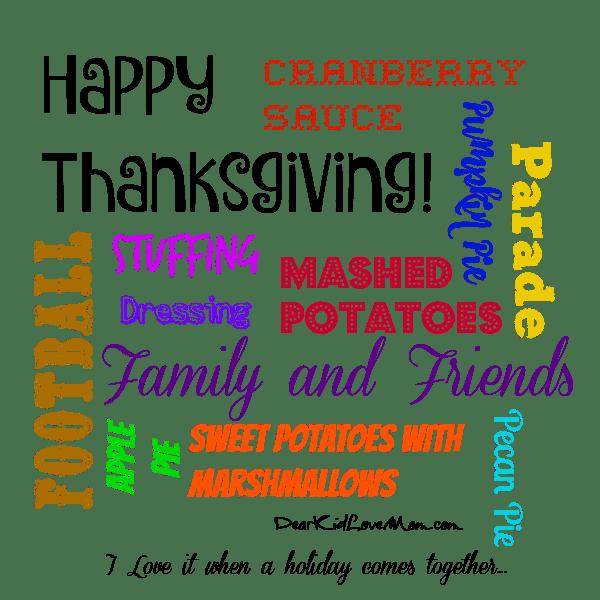 Have a wonderful Thanksgiving. DearKidLoveMom.com