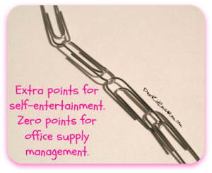 Extra points for self-entertainment. Zero points for office supply management. DearKidLoveMom.com
